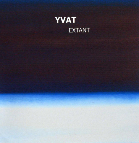 (IDM, Experimental) Yvat - Extant - 2010, FLAC (tracks+.cue) lossless
